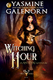 Witching Hour: An Ante-Fae Adventure (Wild Hunt Book 7)