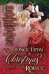 Once Upon A Christmas Rogue Kindle Edition