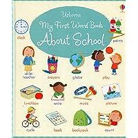 Usborne - My First Word Book About School