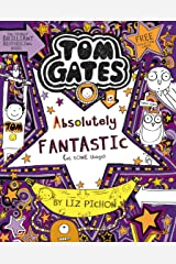 Tom Gates 5: Tom Gates is Absolutely Fantastic (at some things) (Tom Gates series) Kindle Edition