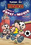Turma da Mônica - Todas as copas do mundo