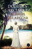La reina del azúcar (Spanish Edition)
