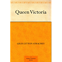 Queen Victoria (English Edition)