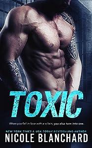 Toxic (A Poisonous Love Novel Book 1)