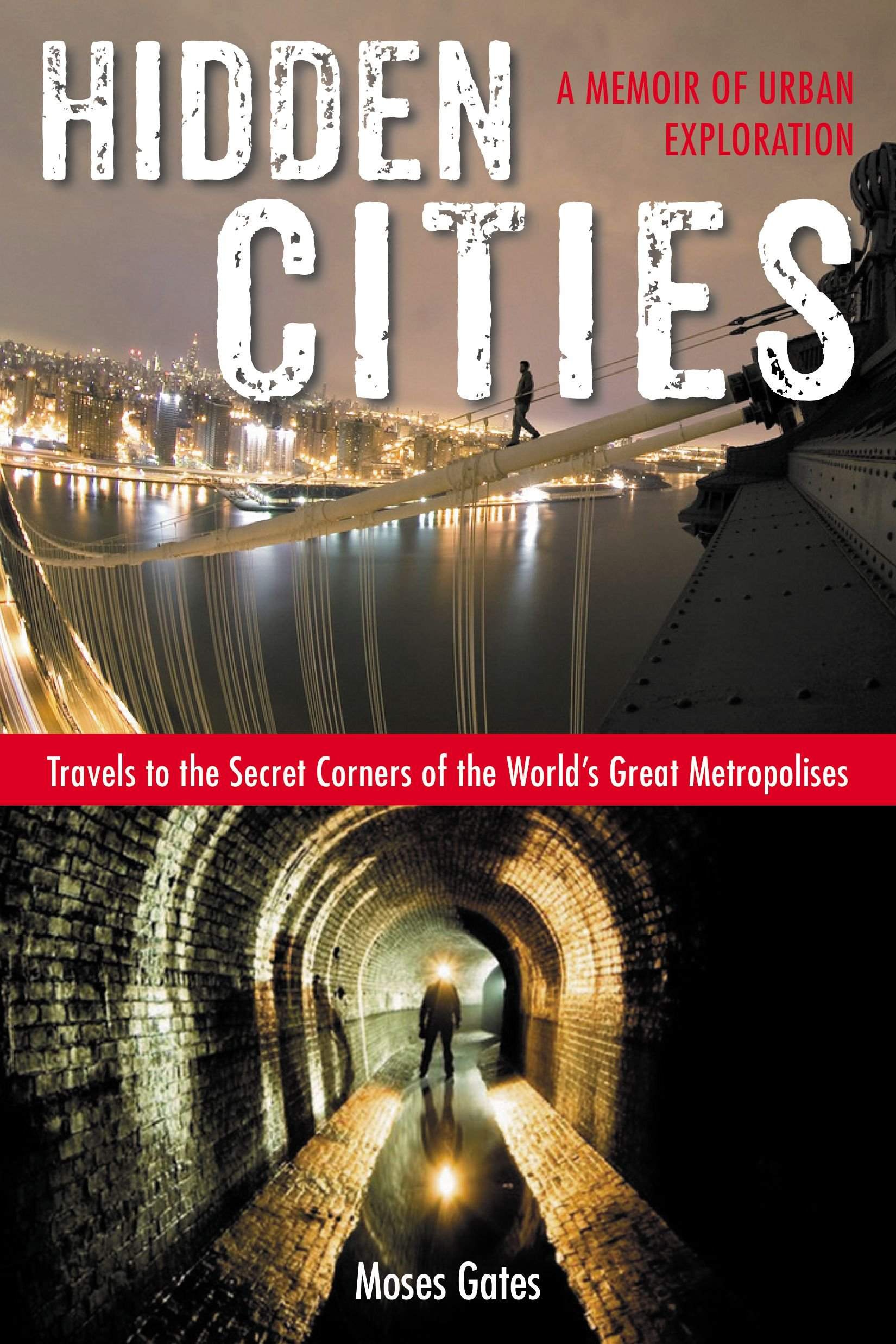 hidden cities moses gates