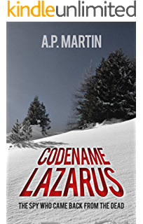 Codename Lazarus: The Spy Who Came Back From The Dead