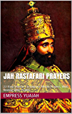 Jah Rastafari Prayers: 22 King Selassie I & Empress Menen Prayers, With Healing Bible Psalms