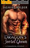 The Dragon's Secret Queen (Dragon Secrets Book 5)