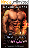 The Dragon's Secret Queen (Dragon Secrets Book 5)