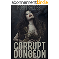 Corrupt Dungeon (Corrupted Dungeon Book 1) (English Edition)