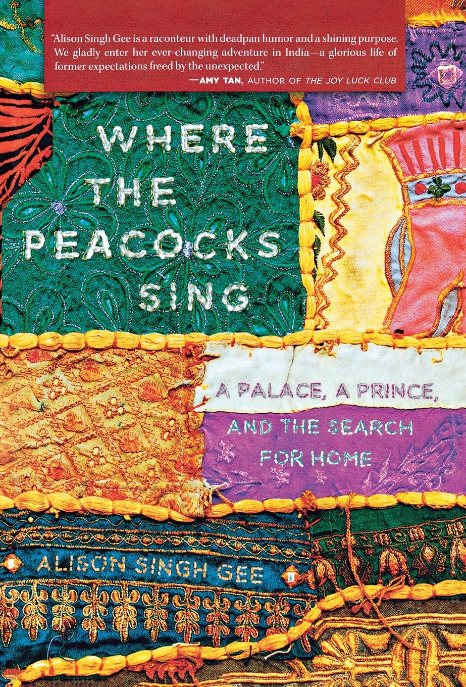 Where the Peacocks Sing: A Palace, a Prince, and the Search for Home pdf