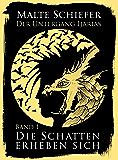 Der Untergang Ijarias: Band I - Die Schatten erheben sich
