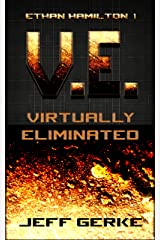 Virtually Eliminated (The Ethan Hamilton Cyberthrillers Book 1) Kindle Edition
