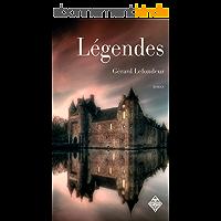 Légendes - Livre premier: Un thriller fantastique peuplé de secrets