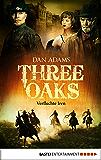 Three Oaks - Folge 5: Verfluchte Iren (Western Serie)