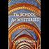 The School for Mysteries: A Midlife Fairytale Adventure (Nurse Phoebe Book 2)