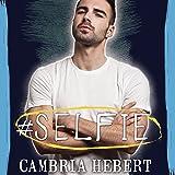 #Selfie: Hashtag Series #4