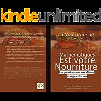 La nourriture des Variations 1: Mathematiques est votre Nourriture (French Edition)
