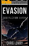 Evasion: a Destruction Earth series