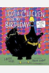 I Got a Chicken for My Birthday Kindle Edition