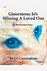 Ginormous Jo's Missing A Loved One (The Ginormous Series Book 11) Kindle Edition