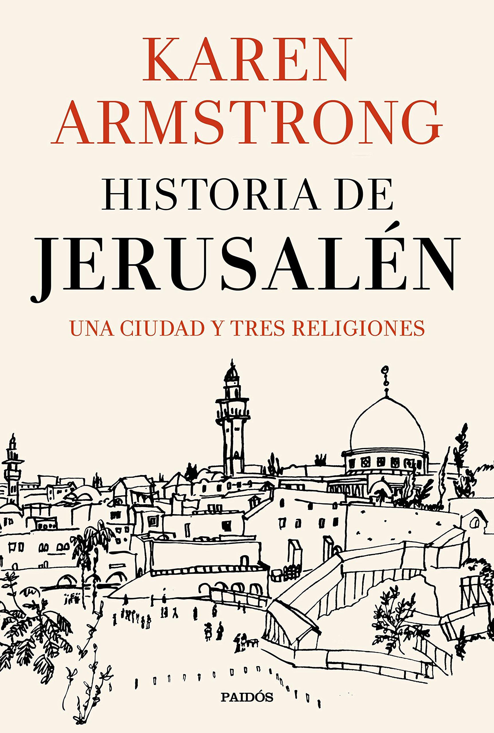 Historia de Jerusalén: Una ciudad y tres religiones Contextos: Amazon.es: Armstrong, Karen, Díez Aragón, Ramón Alfonso, Blanco Moreno, Mª del Carmen: Libros