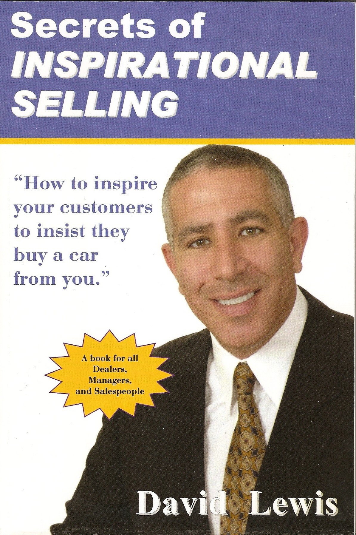 Secrets Of Inspirational Selling 1st Edition By David Lewis (2008)  Paperback: David Lewis: 9780964634749: Amazon: Books