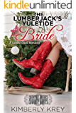 The Lumberjack's Yuletide Bride: Country Brides & Cowboy Boots (Cobble Creek Romance)