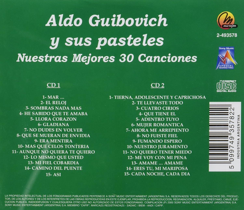 Aldo Guibovich Y Sus Pasteles - Mis 30 Mejores Canciones - Amazon.com Music
