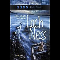 Dans les eaux troubles du Loch Ness (Romans Jeunesse)