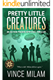 Pretty Little Creatures: An Action-Packed Supernatural Thriller (Challenged World Book 2)