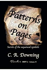 Patterns on Pages: Secrets of the Sequenced Symbols (Traveler's HOT L Book 4) Kindle Edition