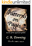 Patterns on Pages: Secrets of the Sequenced Symbols (Traveler's HOT L Book 4)