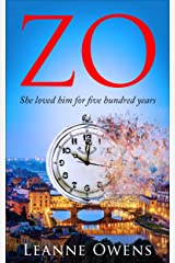 ZO: She loved him for 500 years. Kindle Edition