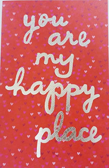 Amazon you are my happy place happy valentines day romantic quotyou are my happy placequot happy valentines day romantic flirty greeting card m4hsunfo