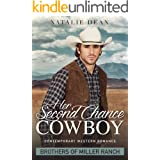 Her Second Chance Cowboy: Contemporary Western Romance Novel (Brothers of Miller Ranch Book 1)