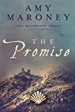 The Promise: The Miramonde Series, A Prequel Novella