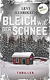 Bleich wie der Schnee: Thriller (German Edition)