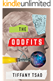 The Oddfits (The Oddfits Series Book 1)