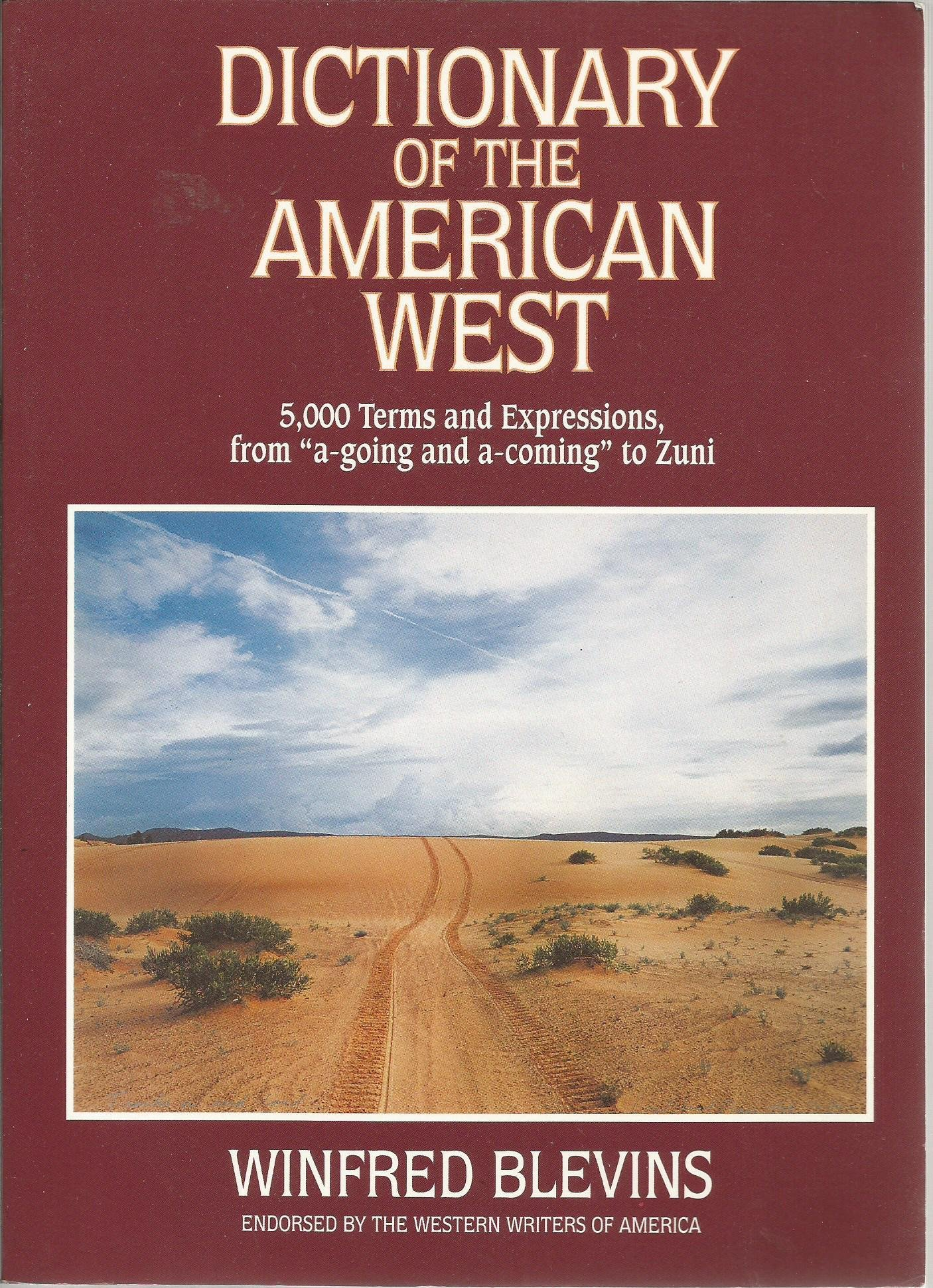 Dictionary of the American West: Winfred Blevins, Ernest Lisle Reedstrom:  9780816028580: Amazon.com: Books