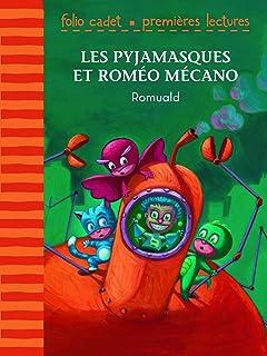 Les Pyjamasques et Roméo Mécano (French Edition)