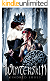 Winterskin: A Dark Fantasy (Kindred Souls Book 1)