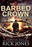 The Barbed Crown (The Vatican Knights Book 13)