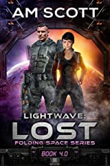 Lightwave: Lost: Folding Space Series 4.0 Kindle Edition