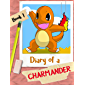 Diary of a Charmander (An Unofficial Pokemon Story For Children 6+)