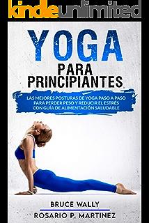 Yoga Anti Ansiedad Y Antiestres Posturas Rutinas Dieta Para Un Bienestar Total Coleccion Yoga En Casa Nº 25 Spanish Edition Ebook Orzola Mariano Amazon Ca Kindle Store