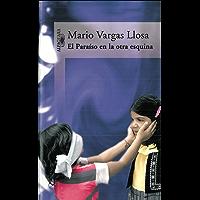 El Paraíso en la otra esquina (Spanish Edition)