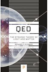 QED: The Strange Theory of Light and Matter (Princeton Science Library) Paperback