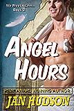 Angel Hours (We Meet Again . . . Book 2)