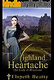 Highland Heartache - The Lady of Braemore (Scottish Highland Romance)